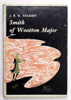 Smith of Wootton Major, Tolkien J R R