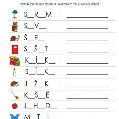 list na doplňování chybějících písmen do slov a jejich následný přepis Kids Sheets, Dado, Kids Learning, Montessori, Kindergarten, Homeschool, Education, Sewing, Speech Language Therapy