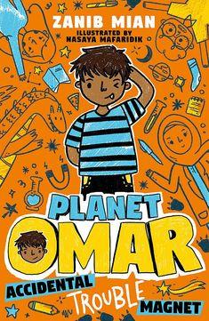 Amazon.com: Accidental Trouble Magnet: Book 1 (Planet Omar) (9781444951226): Mian, Zanib: Books Best Books List, Good Books, Vampire La Mascarade, Book Club Books, Book 1, Book Series, Tom Gates, Fiction, Read Aloud Books