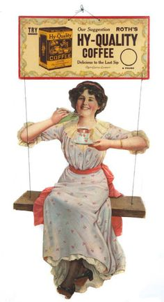 6 Desirable Tips: Coffee Poster Coca Cola coffee filter stand.But First Coffee Shirt coffee branding packaging. Coffee Advertising, Vintage Advertising Signs, Vintage Advertisements, Vintage Signs, Antique Signs, Advertising Ads, Coffee Drawing, Coffee Painting, Coffee Girl