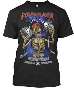Discover Power Player T-Shirt from Emergency and Rescue, a custom product made just for you by Teespring. With world-class production and customer support, your satisfaction is guaranteed. - An electrifying symbol of death is approaching. Emergency Medical Technician, Tee Shirts, Tees, Death, Just For You, Fancy, Lettering, Mens Tops, How To Wear