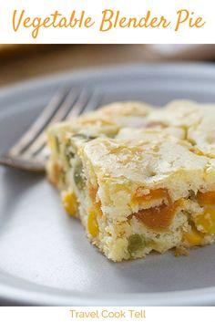 Vegetable Blender Pie | Travel Cook Tell
