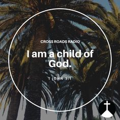 I am a child of God.   #palmtrees #biblejournaling #catholic