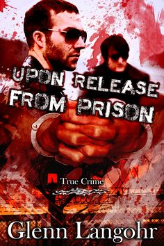 Upon Release From Prison ( Roll Call Volume 2 ) is a crime thriller with redemption found here http://www.amazon.com/-/e/B00571NY5A The author, Glenn Langohr takes you on a journey from a runaway childhood, to addict and drug dealer, into the drug war for an inside look at Mexican cartel wars, corrupt narcotic detectives and a California Prison Union bent on breeding bigger criminals.