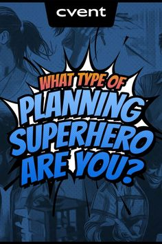 Event Planners: embrace your inner superhero with this fun and simple quiz! Let's uncover your Event Planning super strengths! Types Of Planning, What Type, Comic Books, How To Plan, Superhero, Comics, Cover, Cartoons, Cartoons