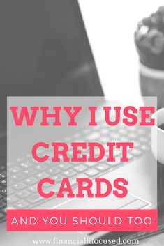 There are many benefits to using a credit card