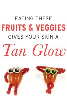 Fruits & veggies that studies show give your skin a tan glow that is actually more attractive than one from the sun (amazing news)
