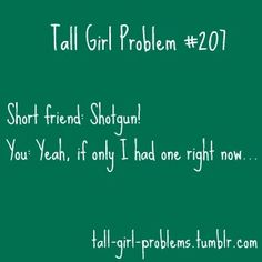 Tall Girl Problems