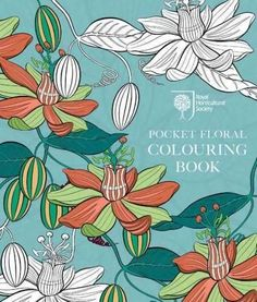 Rhs Pocket Floral Colouring Book Coloring BooksColouringPocket