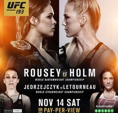 Tuesday October 13, 2015–UFC 193 will takes place Nov. 14, 2015 at Etihad Stadium in Melbourne, Victoria, Australia. In the main event, Bantamweight Champion Ronda Rousey will defend her tit…