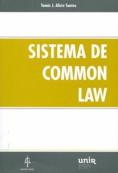 Sistema de common law / Tomás J. Aliste Santos. -  Salamanca : Ratio Legis, D.L. 2013