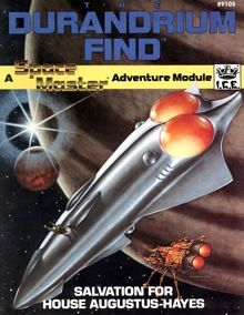 The Durandrium Find, an adventure module for Spacemaster