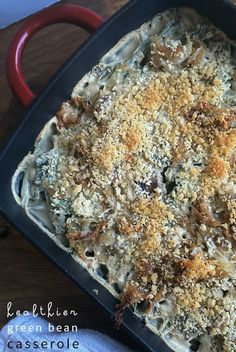 Healthier Green Bean Casserole makes a delicious holiday dinner recipe.