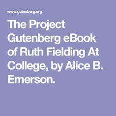 Free kindle book and epub digitized and proofread by Project Gutenberg. Moving Pictures, Free Kindle Books, Emerson, Boston Terrier, Letters, Projects, Alice, Girls Series, Crane