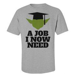 A Galaxy Graduate. Funny Star Wars Yoda Parody t-shirts for college graduation gifts.