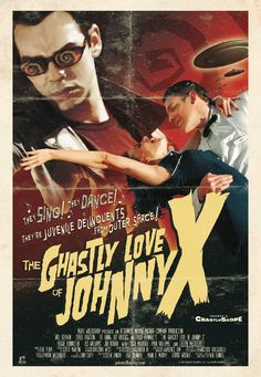 The Ghastly Love of Johnny X!