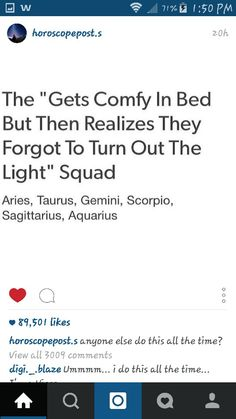 EXactly and then even if I don't feel like getting up I need to off the light!!!!!:(