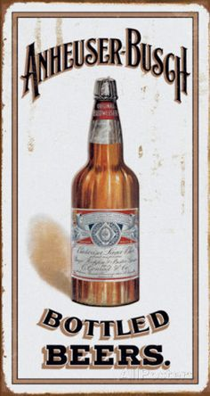 Anheuser Busch - Bottled Beers Tin Sign at AllPosters.com