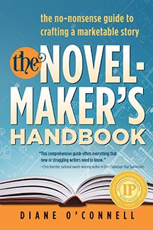 Blueprint your bestseller organize and revise any manuscript with novel makers handbook write to sell your book malvernweather Gallery