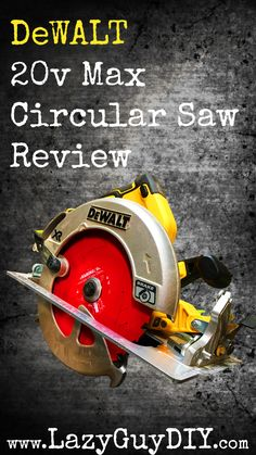 Want to add to your DeWALT Max collection of power tools? Check out the Circular Saw and start making sawdust in your shop! Circular Saw Reviews, The More You Know, Power Tools, Home Depot, Diy Tutorial, Outdoor Power Equipment, Lazy, Finding Yourself, Posts