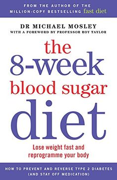 Get pest price from Amazon for The 8-Week Blood Sugar Diet: Lose weight fast and…