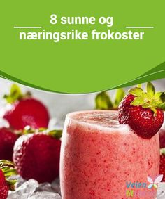 Add best ingredient to your smoothies for fast weight loss. Sip one of these nutrient- packed smoothies with protein and antioxidants. Lose weight and start metabolism with smoothies. Fight pain, slim down and boost energy with these smoothies. Fruit Smoothies, Strawberry Banana Smoothie, Easy Smoothies, Strawberry Oatmeal, Strawberry Crush, Detox Smoothies, Strawberry Lemonade, Strawberry Cheesecake, Organic Smoothies