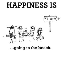 Happiness #273: Happiness is going to the beach.