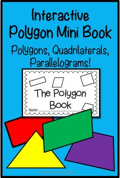 Interactive Mini Book chock full of information on polygons, quadrilaterals, parallelograms, line segments, angles, vertices, parallel lines, and much more!