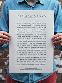 """points out """"a decidedly anti-consumerist 'product' from the folks at Sugru: the Fixer's Manifesto"""": """"Fixing is the unsung hero of creativity. It's the most common,. Cool Words, Wise Words, Brand Manifesto, Design Manifesto, Sugru, Good Advice, Problem Solving, Letterpress, Mantra"""