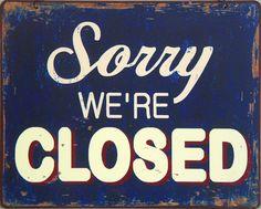 Sorry WE'RE CLOSED | par FraserElliot