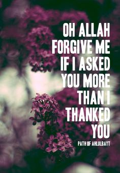 Do you thank Allah more than you ask for stuff? Say 'Alhamdulillah' for all your blessings big and small.