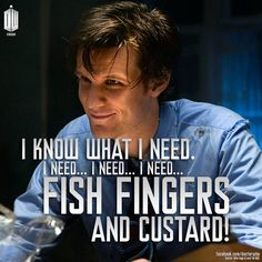 The Doctor's needs are few.