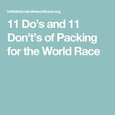 11 Do's and 11 Don't's of Packing for the World Race