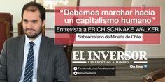 [Edición Impresa Inversor Energético & Minero] Exclusiva: con el subsecretario de #Minería de Chile, Erich S. Walker http://www.inversorenergetico.com.ar/debemos-marchar-hacia-capitalismo-humano/