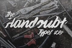 The Handoubt font face is hard to read yet I still really like it. By irwanwismoyo on Creative Market.