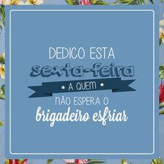 Brigadeiro Lovers   www.ilhadabeleza.com.br