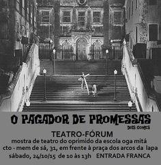 """MAPA DA CULTURA: Grátis: Peça """"O pagador de promessas"""" tem sessão na Lapa, neste sábado (24/10)"""