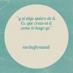 Como lo hago yo.. #frases #quotes #love #tú #tintasmentales