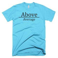 Unisex Mens Aqua Above Average Tee
