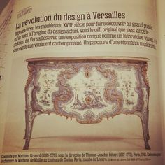 VERSAILLES FURNITURE DESIGN According to this article, Versailles furniture design from 18th century has been a true revolution and explains much of what can be seen in today's design and furniture. If you want to thank Louis XV for such a contribution you can go to the exhibition taking place from Oct 28 to Feb 22, 2015 www.chateauversailles.fr #Versailles #furniture #design #exhibition #meubles #mobile #French #frenchtouch #frenchdesign #louisXV #LouisXIV #revolution