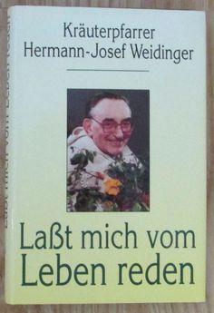 Lasst mich vom Leben reden * Hermann Josef Weidinger