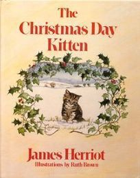 Christmas Day Kitten by James Herriot