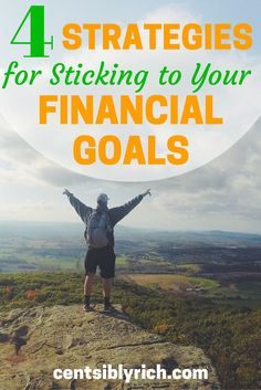 4 Strategies for Sticking to Your Financial Goals Having trouble staying the path with your financial goals? Maybe you need to take a step back and evaluate those goals. Check out these 4 strategies for sticking to your goals!