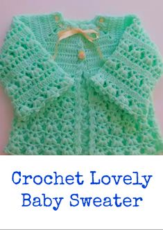 Crochet Lovely Baby Sweater If you are looking for a simple and beautiful sweater for you baby or for your friends baby, then this very interesting video tutorial is just for you. We hope you will… Baby Cardigan Knitting Pattern Free, Crochet Baby Sweaters, Baby Sweater Patterns, Crochet Baby Cardigan, Baby Afghan Crochet, Baby Girl Crochet, Crochet Baby Clothes, Baby Knitting Patterns, Baby Patterns