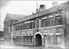 The Foley China Works of E Brain & Co. Pottery factory exterior taken at the Foley China Works, Fenton Photo - pre 1978 © Staffordshire Past Track..
