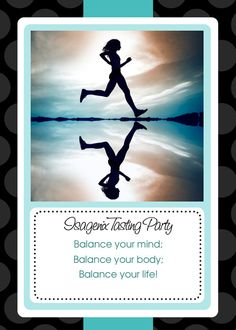 What a brlliant idea!!! Isagenix Tasting Party - Balance your mind; Balance your body; Balance your life!