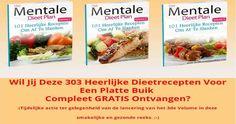 Ontvang de 303 Heerlijke Dieetrecepten Voor Een Platte Buik Compleet GRATIS! Klik hier om ze te ontvangen en ook aan je vrienden te schenken...