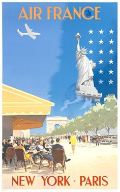 Air France Paris New York poster from Vintage Posters Reproductions. French travel poster features New York city outdoor restaurants with people siting and walking looking at statue liberty and a plane flying above. New York Poster, Paris Poster, Air France, Retro Airline, Airline Travel, Vintage Airline, Air Travel, Vintage Advertisements, Vintage Ads
