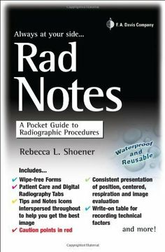 Rad Notes: A Pocket Guide to Radiographic Procedures (Davis's Notes) by Rebecca Shoener. $20.26. Publisher: F.A. Davis Company; 1 edition (July 19, 2011). 192 pages
