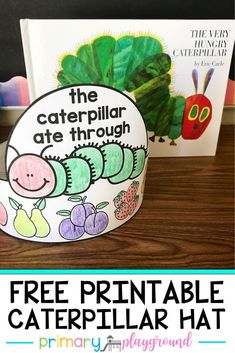 Free Printable Caterpillar Hat – Primary Playground Free Printable Caterpillar Hat This hat is a fun way to have your students retell the story of The Very Hungry Caterpillar. On the hat, it shows all of the things that the caterpillar ate through. Preschool Literacy, Preschool Books, Free Preschool, Literacy Activities, Toddler Activities, Preschool Activities, Kindergarten, Preschool Bug Theme, Preschool Decorations